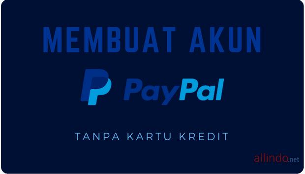 Panduan Lengkap Membuat Paypal Terverifikasi