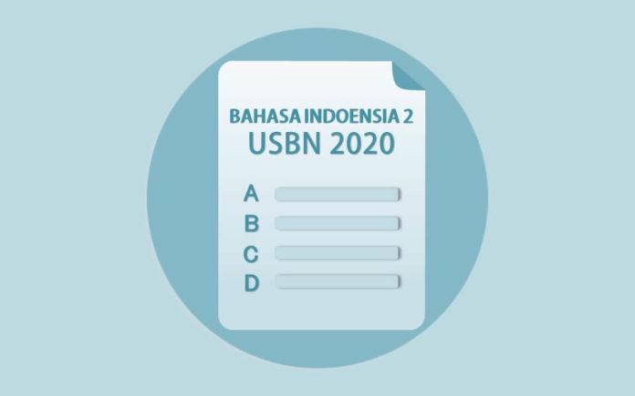pembahasan bahasa indonesia paket 2 tahun 2020